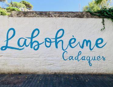Mural reading La Boheme Cadaques.
